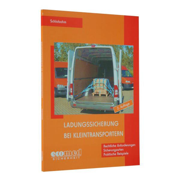 Ladungssicherung b. Kleintransportern, W. Schlobohm